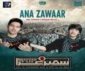 [Audio 01] Ana Zawar - Ali Shanawar & Ali Jee - Muharram 1437/2015 - Urdu