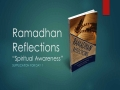 [Supplication For Day 1] Ramadhan Reflections - Spiritual Awareness - Sh. Saleem Bhimji - English