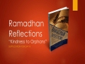 [Supplication For Day 8] Ramadhan Reflections - Kindness to Orphans - Sins - Sh. Saleem Bhimji - English