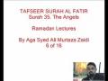 06-Sura Al-Fatir- By Agha Ali Murtaza Zaidi-Urdu