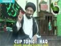 [Short Clip] Topic : Haq - Moulana Syed Taqi Raza Abedi - Urdu