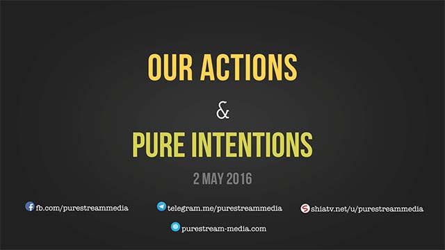 Our Actions & Pure Intentions | Imam Sayyid Ali Khamenei | Farsi sub English